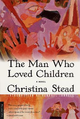 The Man Who Loved Children By Stead, Christina
