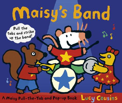 Maisy's Band By Cousins, Lucy/ Cousins, Lucy (ILT)