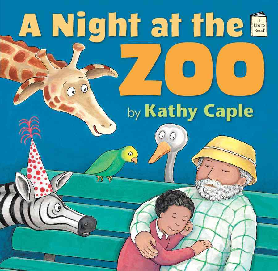 A Night at the Zoo By Caple, Kathy/ Caple, Kathy (ILT)